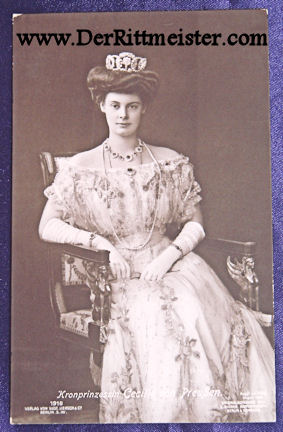 POSTCARD - CROWN PRINCESS CECILIE - Imperial German Military Antiques Sale