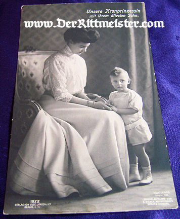 POSTCARD - KRONPRINZESSIN CECILIE - OLDEST SON - Imperial German Military Antiques Sale