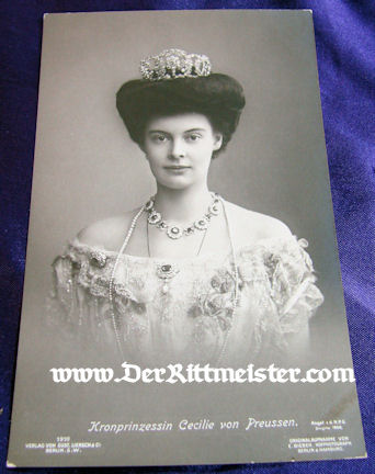 POSTCARD - KRONPRINZESSIN CECILIE WEARING CROWN - Imperial German Military Antiques Sale