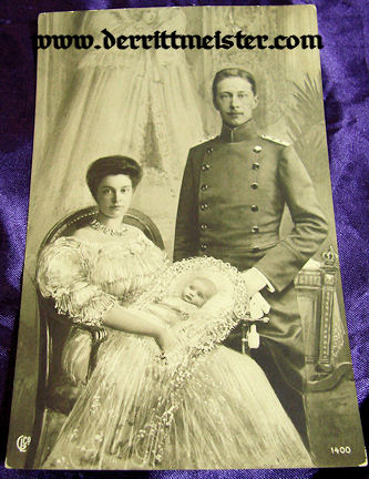 POSTCARD - KRONPRINZ WILHELM - WIFE KRONPRINZESSIN CECILIE - FIRST CHILD PRINZ WILHELM - Imperial German Military Antiques Sale