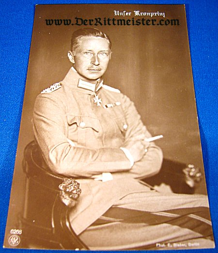 POSTCARD - KRONPRINZ WILHELM - M-1915 FELDBLUSE TUNIC - Imperial German Military Antiques Sale
