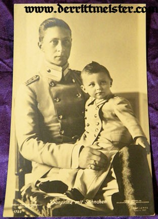 POSTCARD - KRONPRINZ WILHELM - ELDEST SON PRINZ WILHELM - Imperial German Military Antiques Sale
