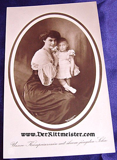 POSTCARD - KRONPRINZESSEN CECILIE - YOUNGEST SON - Imperial German Military Antiques Sale