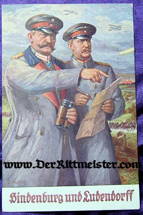 COLOR POSTCARD - GENERALFELDMARSCHALL PAUL von HINDENBURG - GENERAL der INFANTERIE ERIC LUDENDORFF - Imperial German Military Antiques Sale