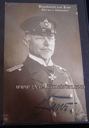 PRUSSIA - AUTOGRAPHED POSTCARD - VIZEADMIRAL WILHELM von LANS - Imperial German Military Antiques Sale