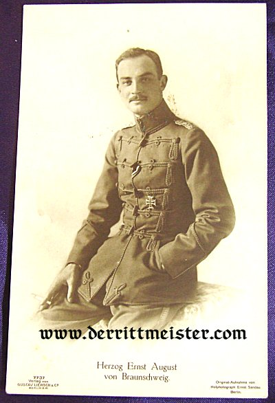 POSTCARD - HERZOG ERNST AUGUST - BRAUNSCHWEIG - Imperial German Military Antiques Sale