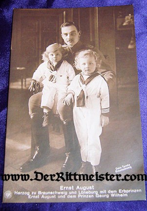 POSTCARD - HERZOG ERNST AUGUST - TWO YOUNG SONS - Imperial German Military Antiques Sale