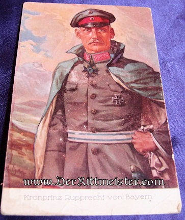 COLOR POSTCARD - KRONPRINZ RUPRECHT - BAVARIA - Imperial German Military Antiques Sale