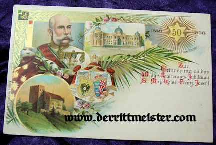 COLOR POSTCARD - 50th ANNIVERSARY - KAISER FRANZ-JOSEF - AUSTRIA - Imperial German Military Antiques Sale