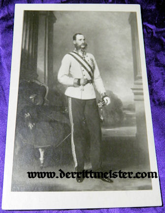 POSTCARD - KAISER FRANZ JOSEF - AUSTRIA - Imperial German Military Antiques Sale