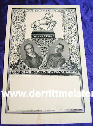 POSTCARD - 100th ANNIVERSARY - BRAUNSCHWEIG'S PARTICIPATION - BATTLE OF QUATREBRAS - Imperial German Military Antiques Sale