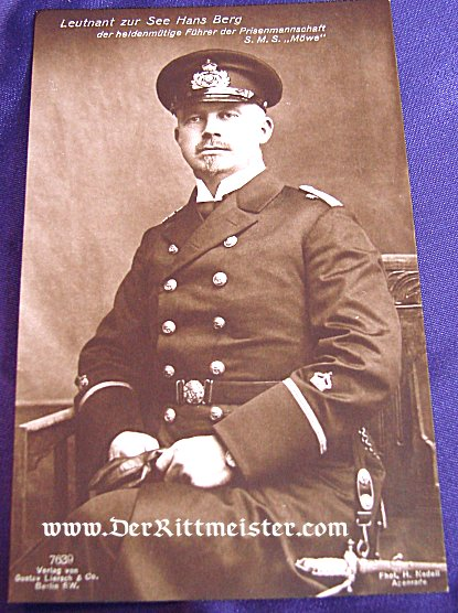 GUSTAV LIERSCH CARD Nr 7639 - LEUTNANT zur SEE BERG - S. M. S. MÖWE - Imperial German Military Antiques Sale