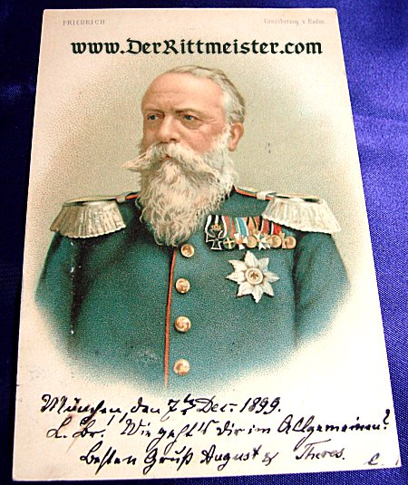 COLORIZED POSTCARD - GRAND DUKE FRIEDRICH I - BADEN - Imperial German Military Antiques Sale