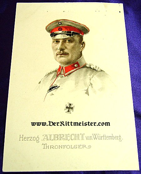 COLORIZED POSTCARD - GENERALFELDMARSCHALL HERZOG ALBRECHT von WÜRTTEMBERG - Imperial German Military Antiques Sale