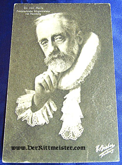 POSTCARD - DR. von MELLE - BÜRGERMEISTER - HAMBURG - Imperial German Military Antiques Sale