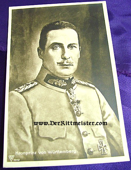 POSTCARD - KRONPRINZ - WÜRTTEMBERG - Imperial German Military Antiques Sale