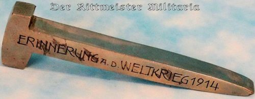 POLISHED RAIL SPIKE COMMEMORATING WW I SERVICE - Imperial German Military Antiques Sale