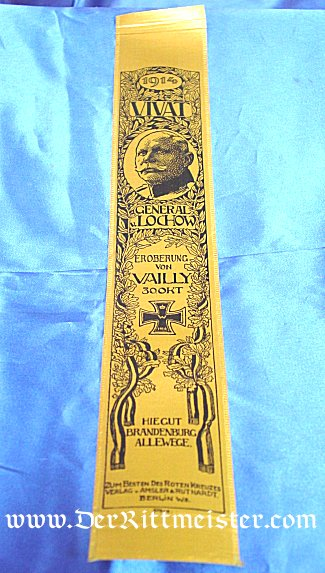 VIVAT RIBBON - GENERAL von LOCHNOW AND THE BATTLE OF VAILLY - Imperial German Military Antiques Sale