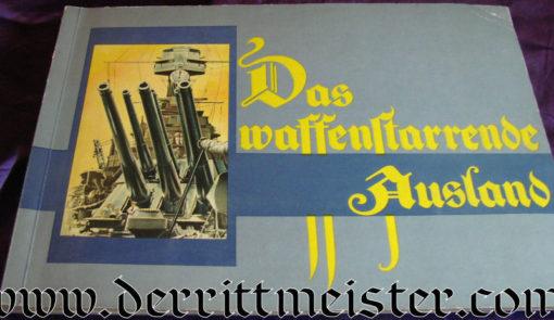 GERMANY - CIGARETTE CARD ALBUM - DAS WAFFENSTARRENDE AUSLAND - Imperial German Military Antiques Sale