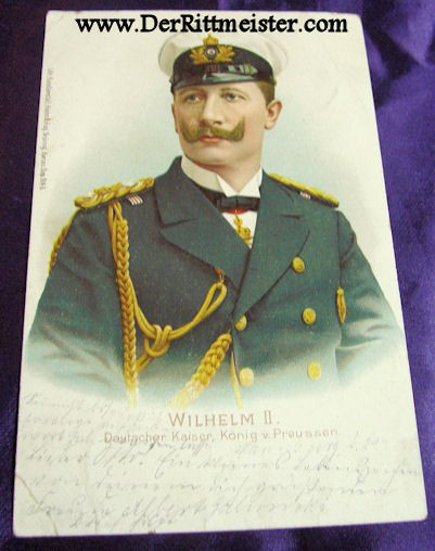 COLOR POSTCARD - KAISER WILHELM II - ADMIRAL'S UNIFORM - Imperial German Military Antiques Sale