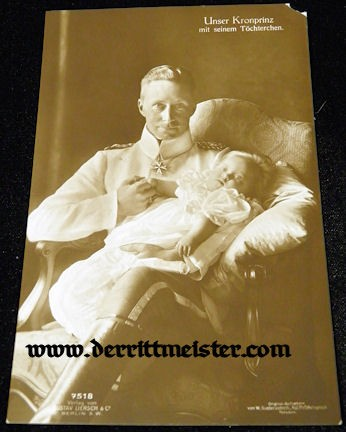 POSTCARD - CROWN PRINCE WILHELM - DAUGHTER - Imperial German Military Antiques Sale