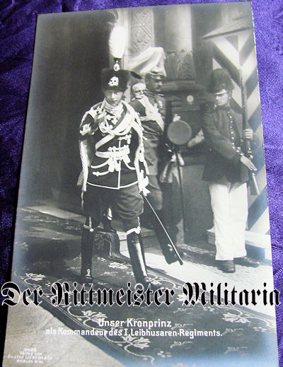 POSTCARD - KRONPRINZ WILHELM - 1. LEIB-HUSAREN-REGIMENT Nr 1'S UNIFORM - Imperial German Military Antiques Sale